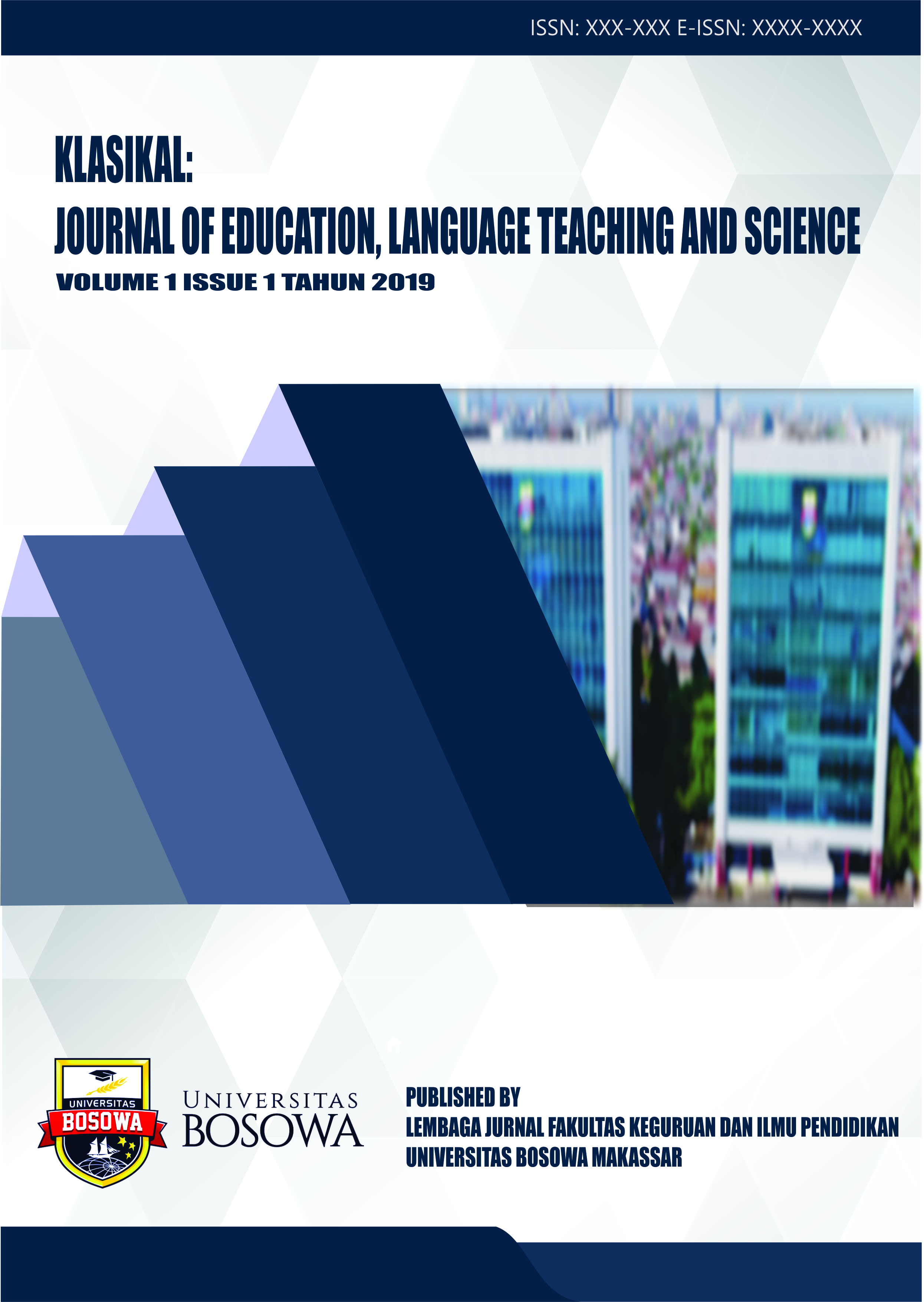 View Vol. 1 No. 1 (2019): Klasikal: Journal of Education, Language Teaching and Science